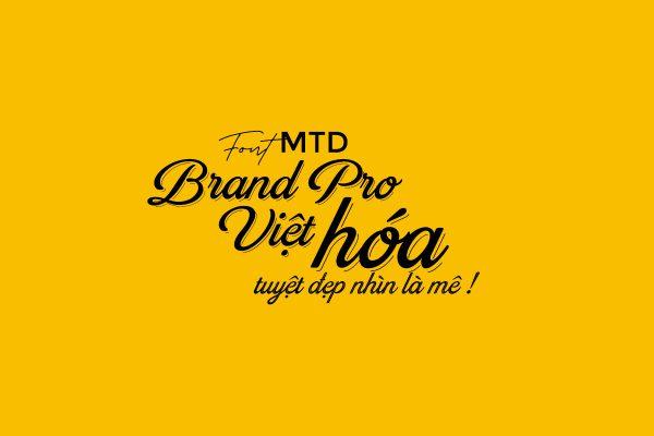 5 Font MTD Brand Pro Việt hóa