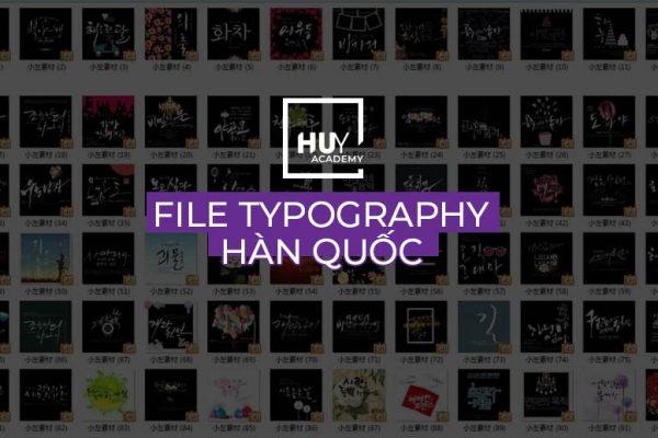 File typography hàn quốc