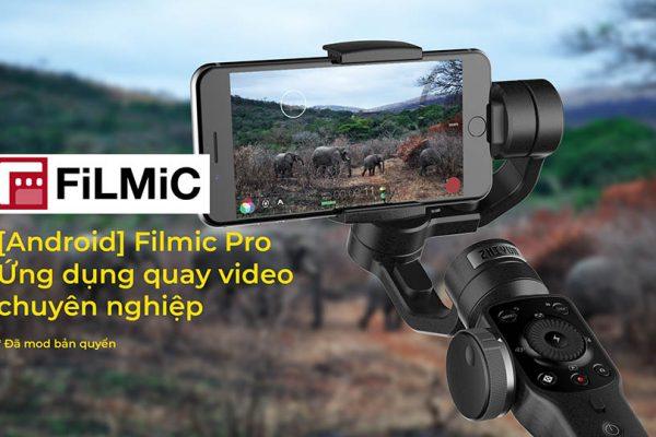 FiLMiC Pro bản 6.6.0 đã mod – Phần mềm quay phim chuyên nghiệp trên điện thoại