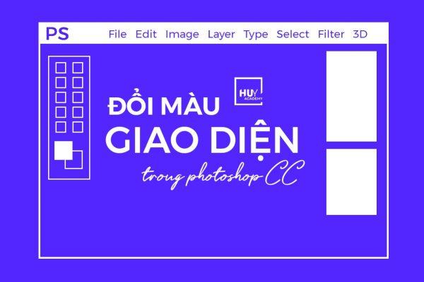 Đổi màu giao diện trong Photoshop CC