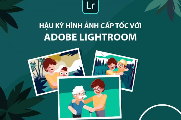 Khóa học Adobe Lightroom cấp tốc tại Đà Nẵng
