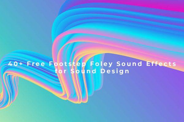 40+ hiệu ứng âm thanh bước chân miễn phí cho dựng phim