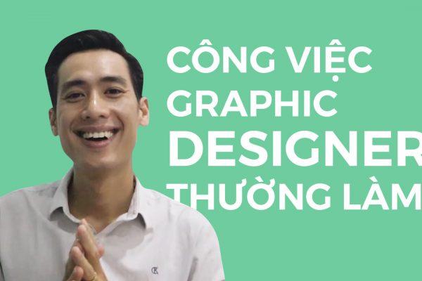 Công việc graphic designer thường làm