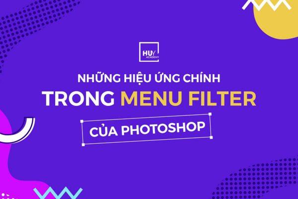 Những hiệu ứng chính trong menu filter của Photoshop