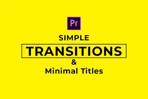 Simple Transitions chuyển cảnh cực hay cho Premiere