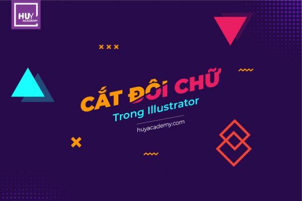 Cắt đôi chữ trong Illustrator