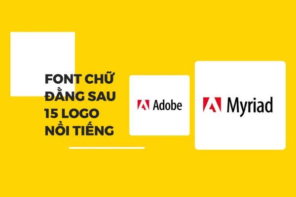 Font chữ đằng sau 15 logo nổi tiếng